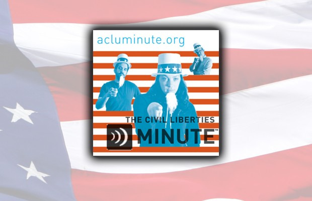 ACLU Minute: April 25, 2013